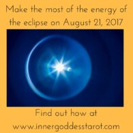 Make the most of the energy of the solar eclipse Aug 12 2017 with Tarot
