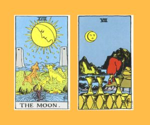 Moon Tarot card and Eight of Cups