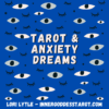 tarot & anxiety dreams